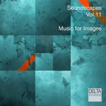 Soundscapes Vol.11 - Music for Images