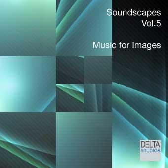 Soundscapes Vol.5 - Music for Images