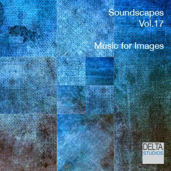 Soundscapes Vol.17 - Music for Images