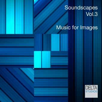 Soundscapes Vol.3 - Music for Images