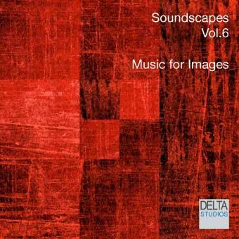 Soundscapes Vol.6 - Music for Images