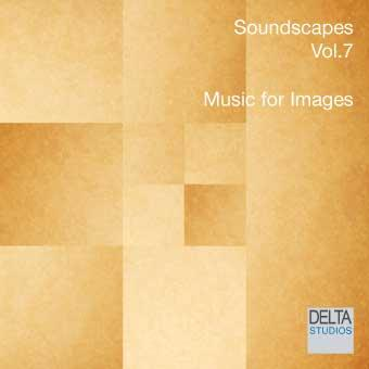 Soundscapes Vol.7 - Music for Images